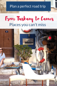 Plan a perfect road trip from Tuscany to Cannes