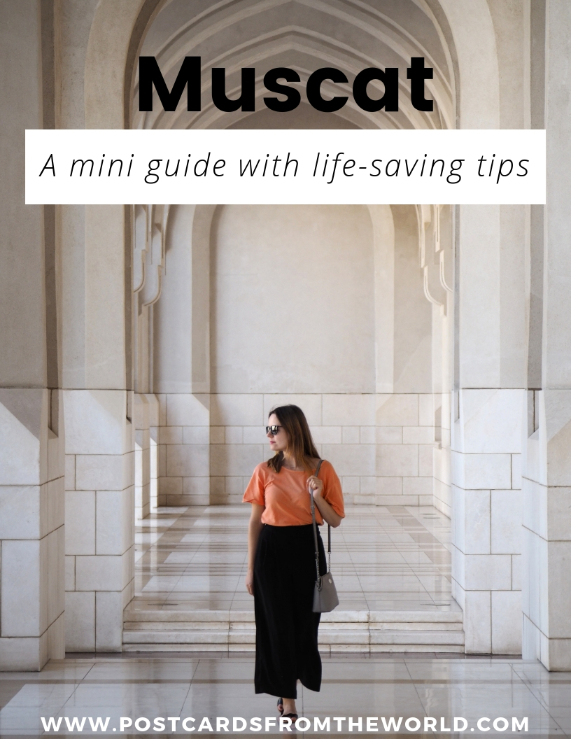 A mini guide to Muscat with lifesaving tips  - postcardsfromtheworld com